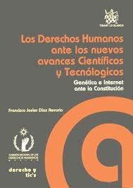 Los derechos humanos ante los nuevos avances científicos y tecnológicos